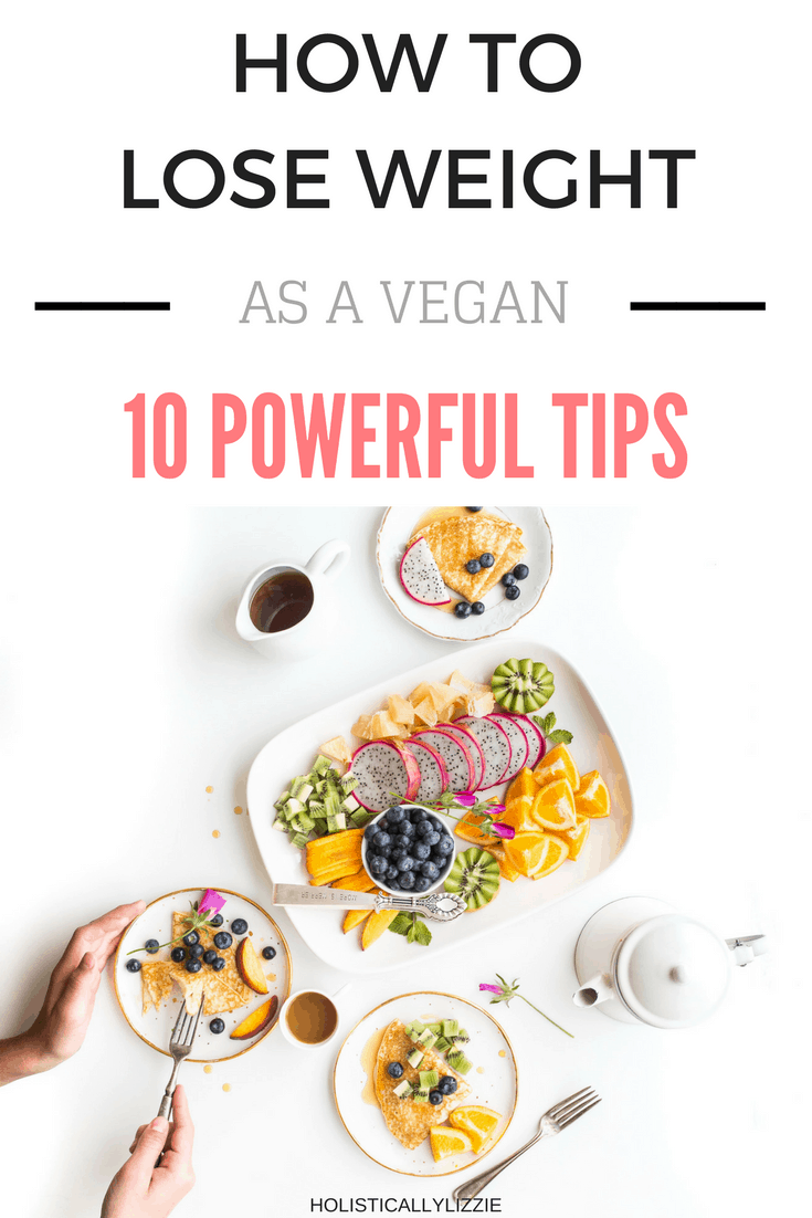 how to lose weight as a vegan
