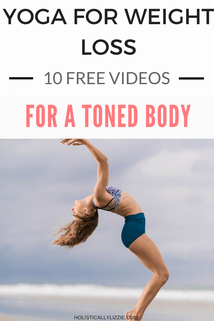10 Free Yoga Weight Loss Videos For A Toned Body