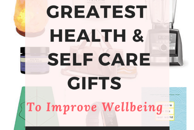 the greatest health & self care gifts to improve her wellbeing